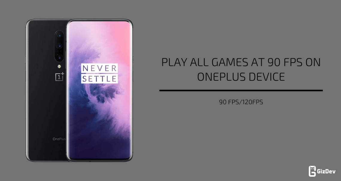 Play Games at 90 FPS on OnePlus Device