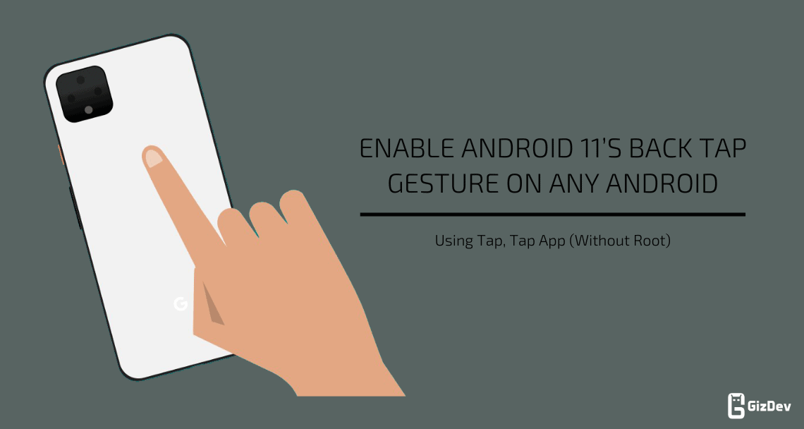 Android 11'S Back Tap Gesture on Any Android